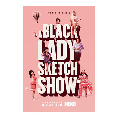 Black Lady Sketch Show